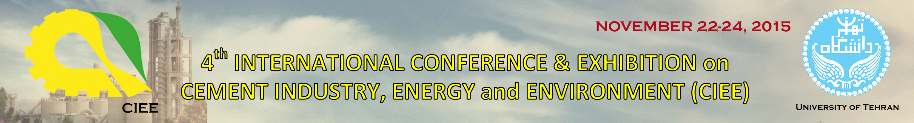 4rd INTERNATIONAL CONFERENCE and EXHIBITION on CEMENT INDUSTRY, ENERGY and ENVIRONMENT (CIEE)